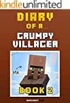Diary of a Grumpy Villager: Book 2 [A...