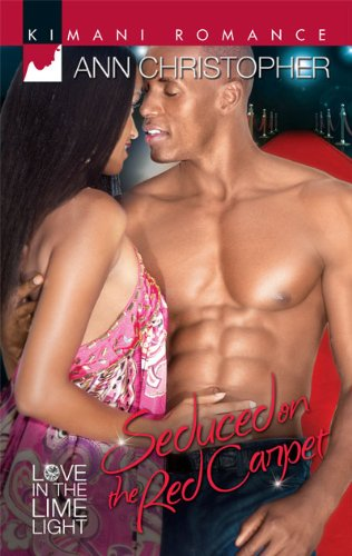 Seduced on the Red Carpet (Kimani Romance)