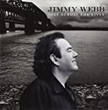 Just Across The River Jimmy Webb