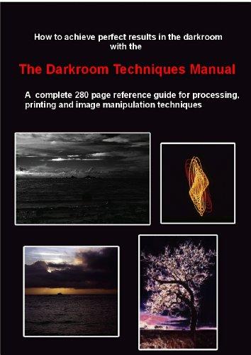 Darkroom Techniques Manual