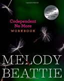 img - for Codependent No More Workbook [Paperback] [2011] (Author) Melody Beattie book / textbook / text book