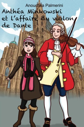 Couverture du livre Anthéa Minkowski et l'affaire du violon de Dante