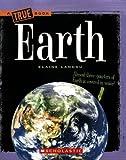 Earth (True Books: Space)