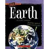 Earth (True Books: Space) ~ Elaine Landau