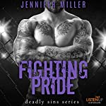 Fighting Pride | Jennifer Miller