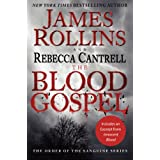 The Blood Gospel: The Order of the Sanguines Series ~ James Rollins