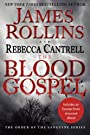 The Blood Gospel: The Order of the...