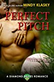 Perfect Pitch: A Hot Baseball Romance (Diamond Brides Book 1)