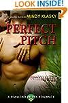Perfect Pitch: A Hot Baseball Romance...