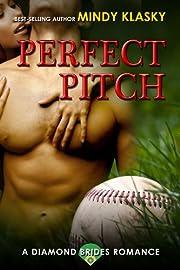 Perfect Pitch: A Hot Baseball Romance (Diamond Brides)