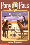 The Missing Pony Pal (Pony Pals #16) (0590374591) by Betancourt, Jeanne