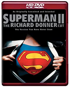 Superman II - The Richard Donner Cut [HD DVD]
