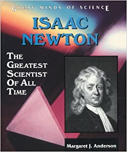 a biography of isaac newton the great scientist of all time Unlike most editing & proofreading services, we edit for everything: grammar, spelling, punctuation, idea flow, sentence structure, & more get started now.