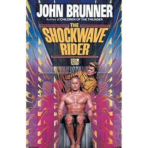 The Shockwave Rider - John Brunner