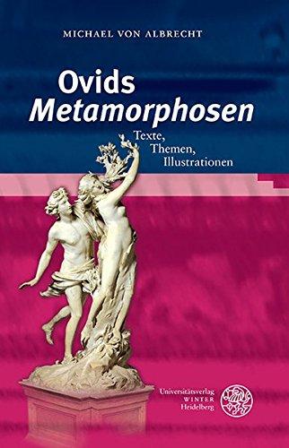 Ovids 'Metamorphosen': Texte, Themen, Illustrationen (Heidelberger Studienhefte Zur Altertumswissenschaft)  [Michael von Albrecht] (Tapa Dura)