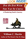 Day by Day With the Tao Te Ching: A W...