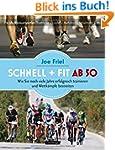 Schnell und fit ab 50: Ein Trainingsh...