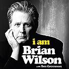 I Am Brian Wilson: The genius behind the Beach Boys Hörbuch von Brian Wilson, Ben Greenman - contributor Gesprochen von: Fred Berman