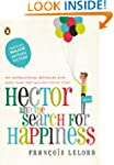 Hector and the Search for Happiness:...