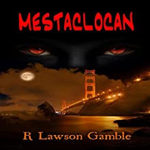 Mestaclocan: A Zack Tolliver Mystery Audiobook by R. Lawson Gamble Narrated by Thomas Block