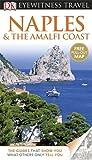 DK Eyewitness Travel Guide: Naples & the Amalfi Coast (Eyewitness Travel Guides)