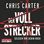 Der Vollstrecker | Chris Carter