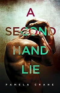 A Secondhand Lie: A Gripping Short Story Thriller by Pamela Crane ebook deal