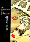 The Paintings of Jakuchu
