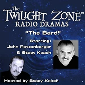 The Bard: The Twilight Zone Radio Dramas | [Rod Serling]