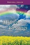 Midnight Blessings: Volume 1 (Midnight Series)