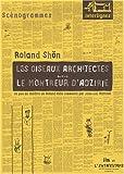 echange, troc Roland Shön - Les oiseaux architectes : Suivi de Le Montreur d'Adzirie