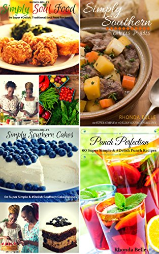 Southern Cookbook Collection: 240 #Delish Recipes (Four Books in One) (Cookbook Value Bundle 1) by Rhonda Belle
