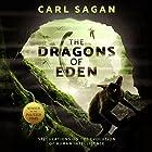 The Dragons of Eden: Speculations on the Evolution of Human Intelligence Hörbuch von Carl Sagan Gesprochen von: JD Jackson, Ann Druyan