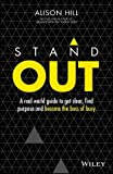 img - for Stand Out: A real world guide to get clear, find purpose and become the boss of busy book / textbook / text book