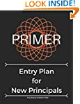 The Primer Entry Plan for New Principals