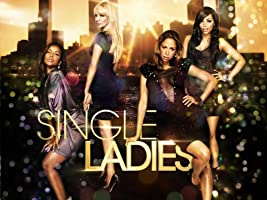 Single Ladies Season 1