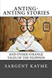 Anting-Anting Stories: And Other Strange Tales of the Filipinos