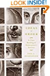Ideas of Order: A Close Reading of Sh...