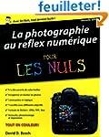 La Photographie au reflex num�rique p...