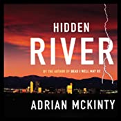 Hidden River | [Adrian McKinty]