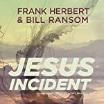 The Jesus Incident: The Pandora Sequence, Book 1 | Frank Herbert,Bill Ransom