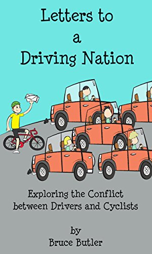 Letters to a Driving Nation: Exploring the Conflict between Drivers and Cyclists PDF