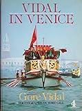 Vidal in Venice (0297791575) by Vidal, Gore