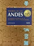 Tesoros de los Andes: La riqueza historica de la sudamerica Inca y Precolombina (8480765828) by Quilter, Jeffrey