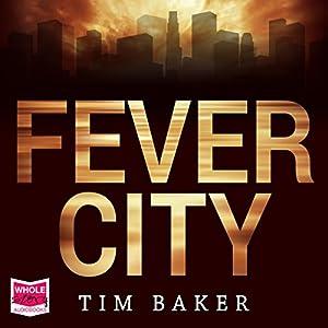 Fever City Audiobook