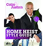 Colin and Justin's Home Heist Style Guideby Colin McAllister