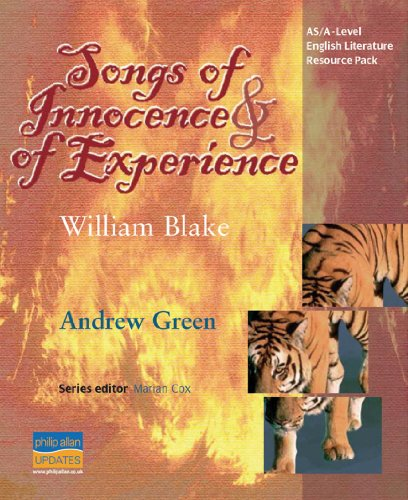 Songs of Innocence & of Experience: As/A-level English Literature (As/a-Level Photocopiable Teacher Resource Packs)