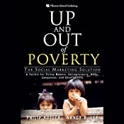 Up and Out of Poverty: The Social Marketing Solution | [Phillip Kotler, Nancy R. Lee]