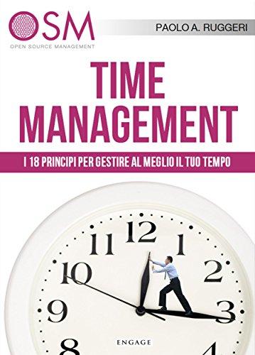 time-management-i-18-principi-per-gestire-al-meglio-il-tuo-tempo