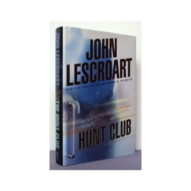 The Hunt Club A Novel